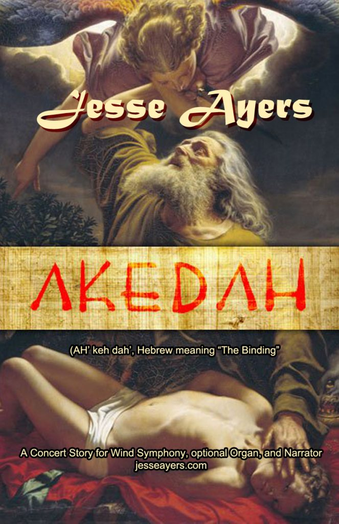 "Cover of ""Akedah"" by Jesse Ayers for narrator and  symphonic band"