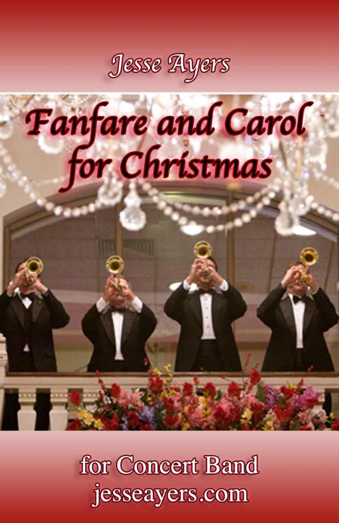 "Cover of ""Fanfare and Carol for Christmas"" by Jesse Ayers symphonic band"