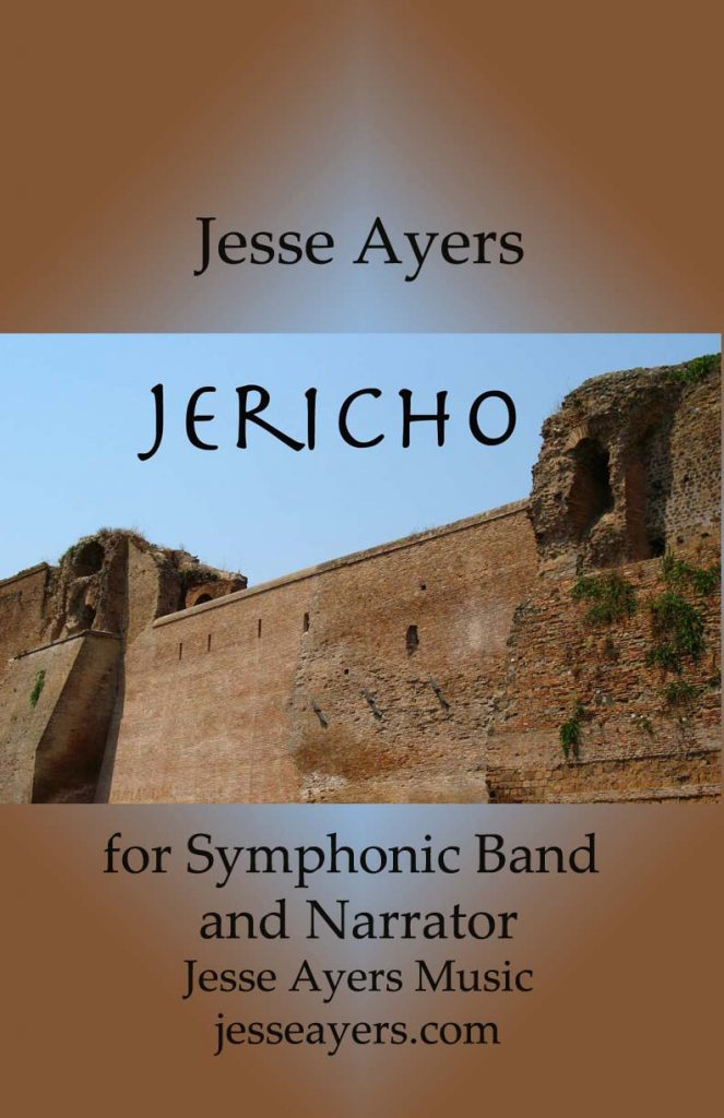 "Cover of ""Jericho"" by Jesse Ayers for narrator and  surround-sound symphonic band"